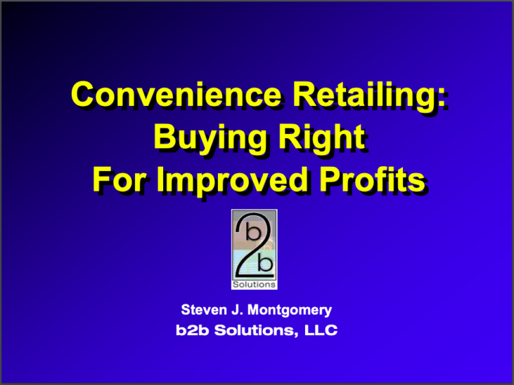 Convenience Retailing: Buying Right for Improved Profits