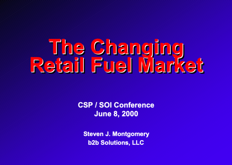 The Changing Retail Fuel Market