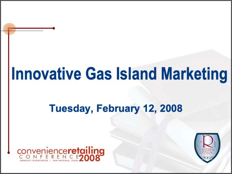 Innovative Gas Island Marketing